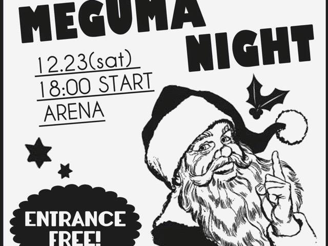 MEGUMA NIGHT