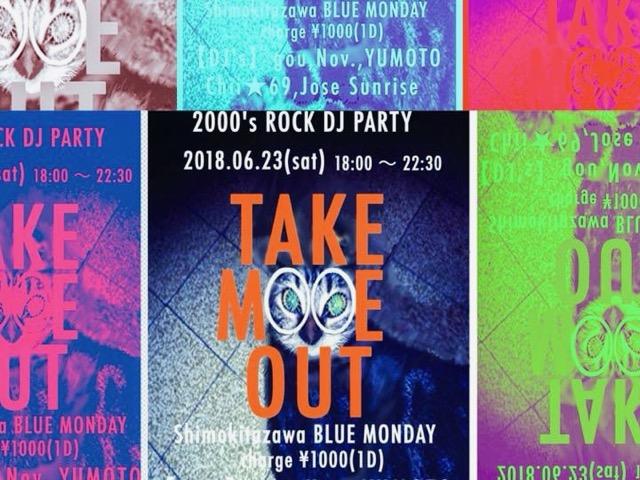 【TAKE ME OUT】〜2000's Rock DJ Party〜