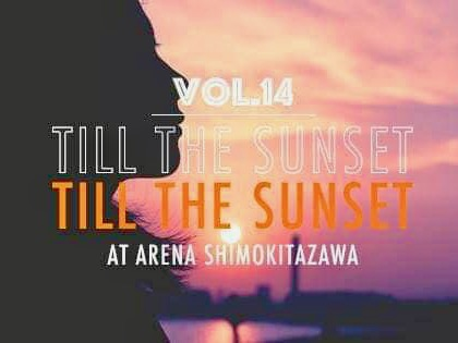 Till The Sunset Vol.14 〜 Chill/Dance – Terrace Party